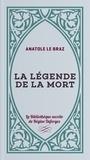 Anatole Le Braz - La légende de la mort - En Basse-Bretagne.