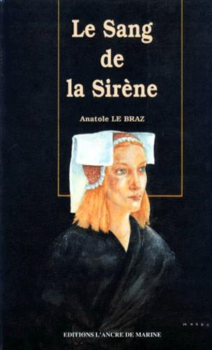 LE SANG DE LA SIRENE
