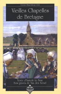 Anatole Le Braz - Vieilles chapelles de Bretagne.