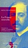 Anatole Prévost-Paradol - La France nouvelle.