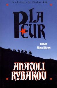 Anatoli Rybakov - Les Enfants de l'Arbat Tome 2 : La peur.