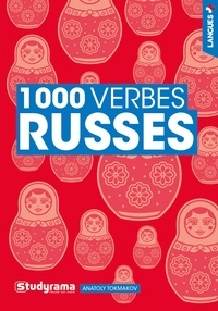 Anatoly Tokmakov - 1000 verbes russes.