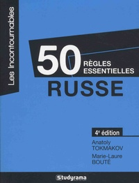 Anatoly Tokmakov et Marie-Laure Bouté - Russe - 50 règles essentielles.