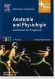 Anatomie und Physiologie - Kurzlehrbuch für Pflegeberufe - mit Zugang zum Elsevier-Portal.