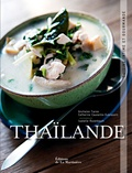 Anchalee Tiaree et Catherine Cauneille-Sukrasorn - Thaïlande - Cuisine intime et gourmande.