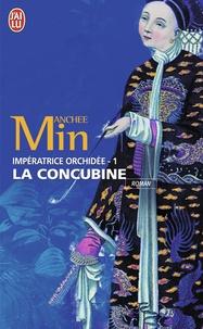 Anchee Min - Impératrice Orchidée Tome 1 : La Concubine.