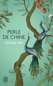 Anchee Min - Perle de Chine.