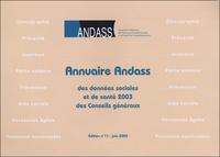 Andass - Annuaire ANDASS des données sociales et de santé 2003 des Conseils généraux. 1 Cédérom