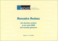 Andass - Annuaire ANDASS des données sociales et de santé 2003 des Conseils Généraux.