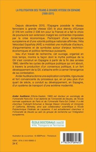 La politisation des trains à grande vitesse en Espagne (1986-2011). Le Léviathan n'était qu'une sirène
