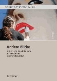 Andere Blicke - Religion und visuelle Kulturen auf dem Balkan und im Nahen Osten.