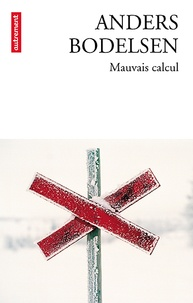 Anders Bodelsen - Mauvais calcul.