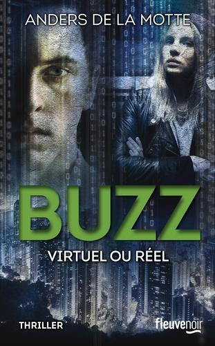Buzz. Virtuel ou réel