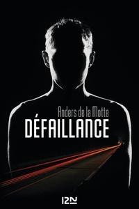 Anders de La Motte - Défaillance.