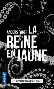 Anders Fager - La reine en jaune et autres contes horrifiques.