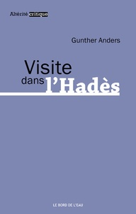 Anders Gunther - Visite dans l'Hadès.