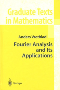 Anders Vretblad - Fourier Analysis and Its Applications.