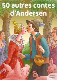 Andersen - 50 autres contes d'Andersen.