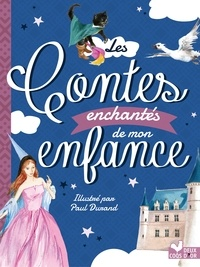 Andersen et Charles Perrault - Les contes enchantés de mon enfance.