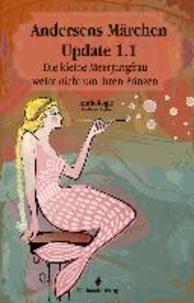 Andersens Märchen Update 1.1 - Die kleine Meerjungfrau weint nicht um ihren Prinzen.