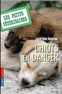 Anderson - Les Petits Vétérinaires Tome 1 : Chiots en danger.