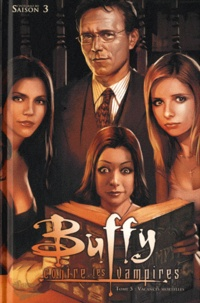 Andi Watson et Joe Bennett - Buffy contre les vampires Saison 3 Tome 5 : Vacances mortelles.