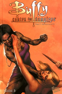 Andi Watson et Joe Bennett - Buffy contre les vampires Saison 3 Tome 7 : Mauvais sang (1).
