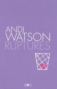 Andi Watson - Ruptures.