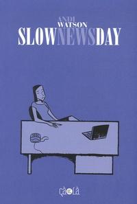 Andi Watson - Slow News Day.