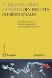 Andra Cotiga-Raccah et Laura Sautonie-Laguionie - Le nouveau droit européen des faillites internationales.