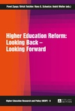 Andrä Wolter et Pavel Zgaga - Higher Education Reform: Looking Back – Looking Forward.