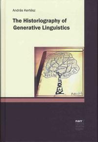 Andras Kertész - The Historiography of Generative Linguistics.
