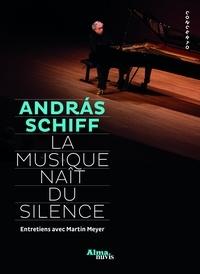 Andras Schiff - La musique naît sous silence.