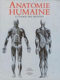 Andràs Szunyoghy et Gyorgy Feher - Anatomie humaine - A l'usage des artistes.