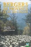André Abbe et Henri Bresc - Bergers de Provence et du pays niçois.