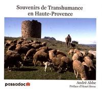 André Abbe - Souvenirs de transhumance en Haute-Provence (1975-1990).