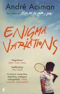 André Aciman - Enigma Variations.