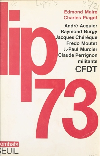 André Acquier et Raymond Burgy - Lip 73.
