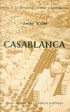 André Adam - Casablanca : essai sur la transformation de la société marocaine au contact de l'Occident (1).