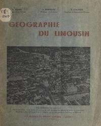André Adenis et Pierre Cousteix - Géographie du Limousin.