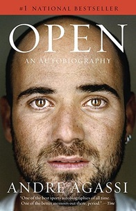 André Agassi - Open - An Autobiography.