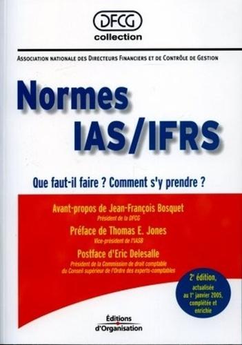 André Altmeyer - Normes IAS/IFRS - Que faut-il faire ? Comment s'y prendre ?.