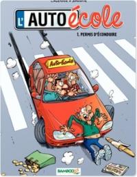 André Amouriq et Christophe Cazenove - L'auto-école Tome 1 : Permis d'éconduire.