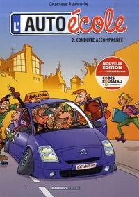 André Amouriq et Christophe Cazenove - L'auto-école Tome 2 : Conduite accompagnée.
