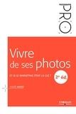 André Amyot - Vivre de ses photos - Et si le marketing était la clé ?.