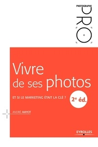 Vivre de ses photos - Et si le marketing était la clé ?.pdf