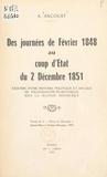 André Ancourt - Des journées de février 1848 au coup d'État du 2 décembre 1851 - Esquisse d'une histoire politique et sociale de Villefranche-de-Rouergue sous la Seconde République.