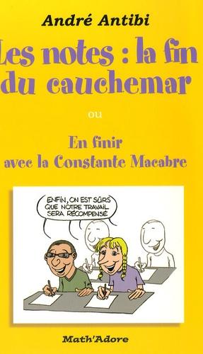 Les Notes La Fin Du Cauchemar Ou En Finir De Andre Antibi Livre Decitre