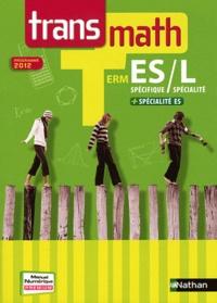 André Antibi - Maths Tle ES spécifique, L spécialité + spécialité ES - Programme 2012.
