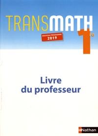 André Antibi - Transmath 1re - Livre du professeur.